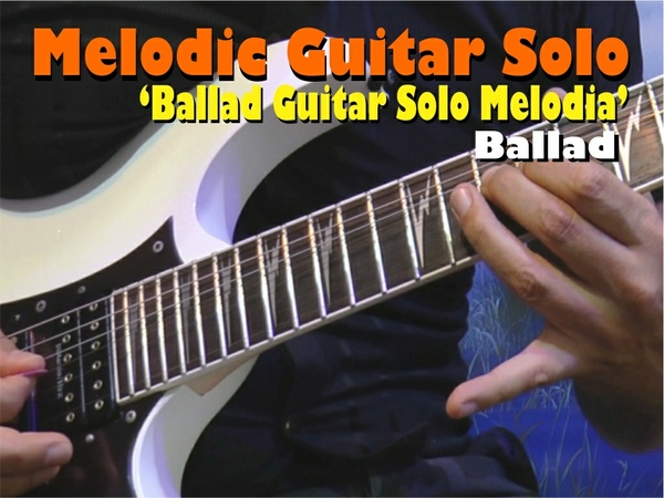 MELODIC GUITAR SOLO BALLAD NEIL ZAZA STYLE