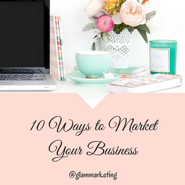 10 Ways to Market Your Business