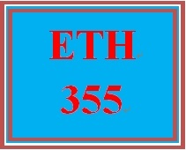 ETH 355 Week 3 Aligning Personal and Professional Values