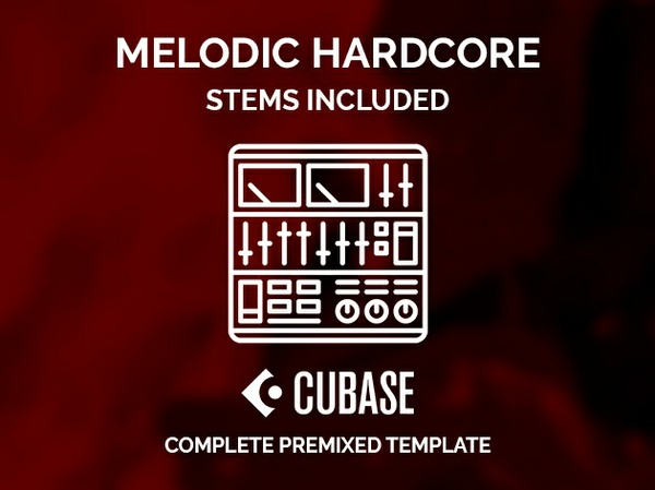 CUBASE PREMIXED TEMPLATE - Melodic hardcore style