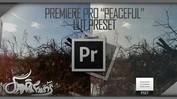 "Premiere Pro ""Peaceful"" Lumetri Color Preset"