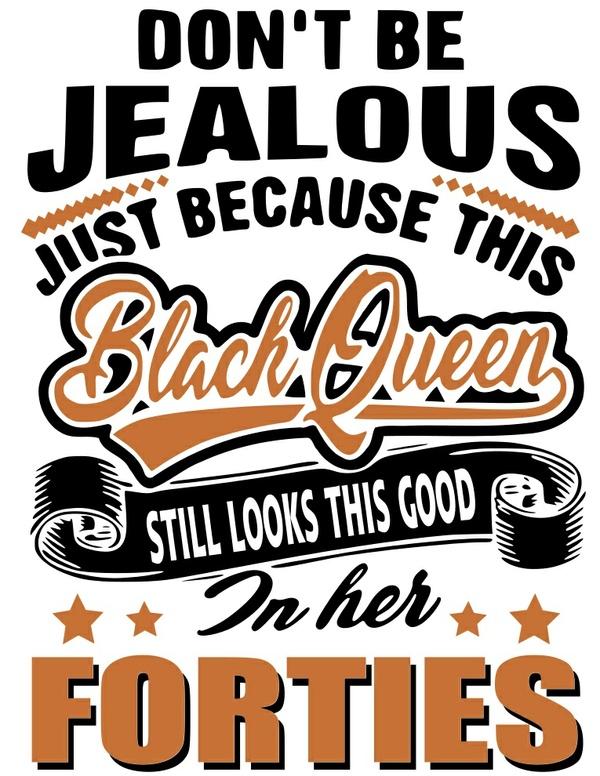 Black Queen Fortieth Birthday- 40th Birthday SVG Only