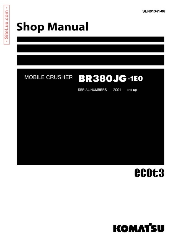 Komatsu BR380JG-1E0 Mobile Crusher Shop Manual - SEN01341-06