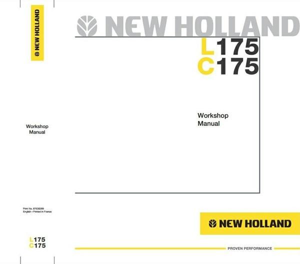 New Holland Skid Steer Loader C175, L175 Workshop Service Manual