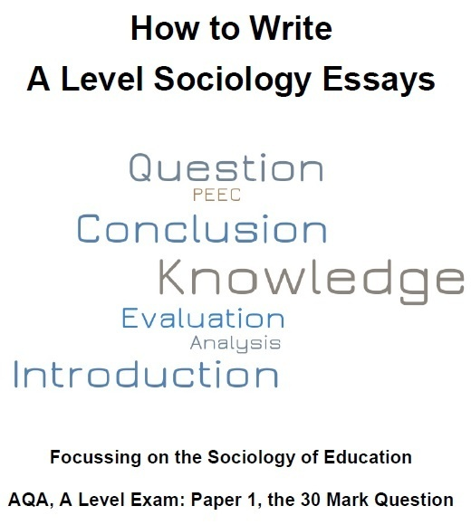 how to write an a level sociology essay