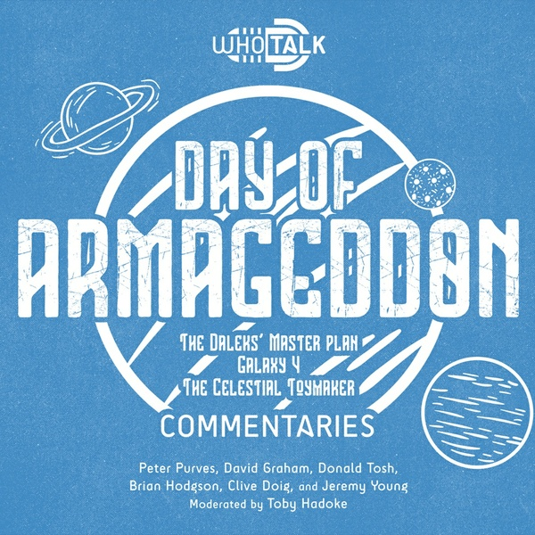 Who Talk: Day of Armageddon Commentaries
