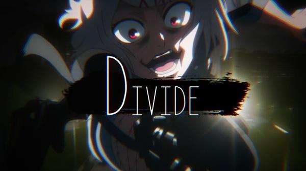 Tokyo Ghoul - Divide