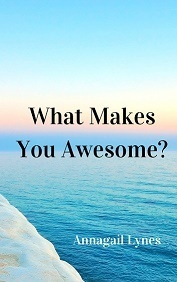 What Makes You Awesome? E-Book