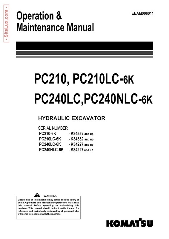 Komatsu PC210,210LC,240LC,PC240NLC-6K Excavator Operation & Maintenance Manual - EEAM006011