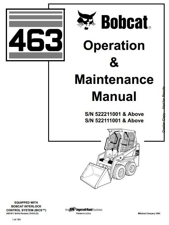 Bobcat Skid Steer Loader Type 463 (S70): S/N 522111001 & Above Operating and Maintenance Manual