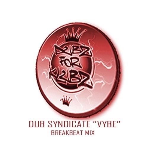 Dub syndicate Da vybe breakbeat mix
