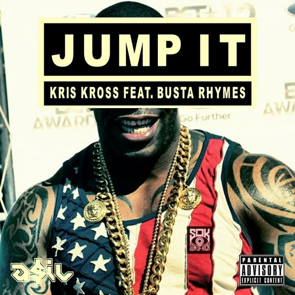 Kriss Kross feat. Busta Rhymes - Jump It (ASIL Mashup)