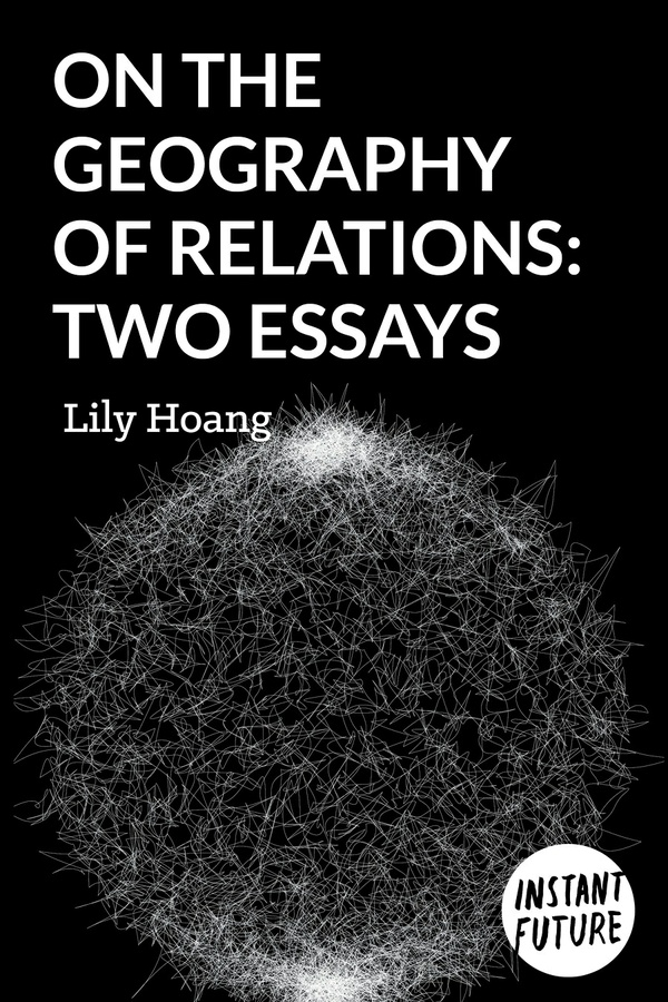 On the Geography of Relations: Two Essays by Lily Hoang