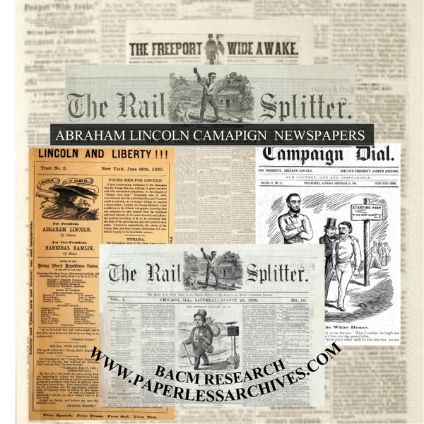 Abraham Lincoln  Campaign Newspapers 1860 - 1864 - Download