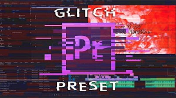 Glitch presets Adobe Premiere Pro