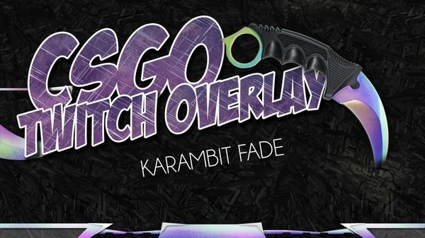 CSGO twitch stream overlay - Karambit fade Theme