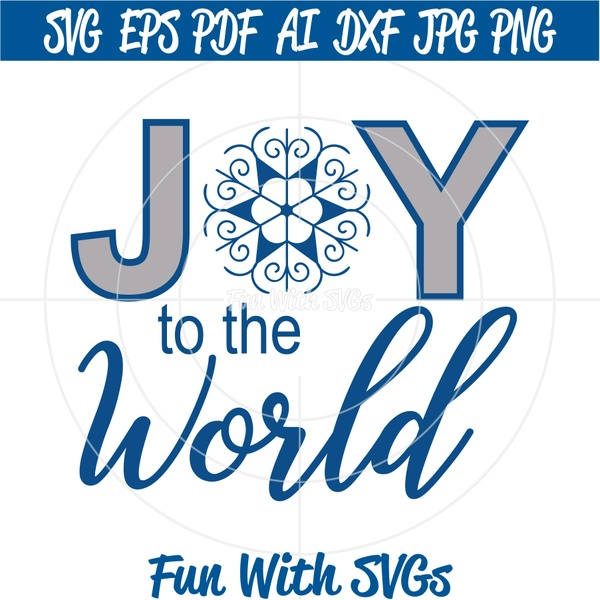 Joy To The World SVG File, Christmas SVG Files, Christmas Decorations, Cricut, Silhouette, Christmas