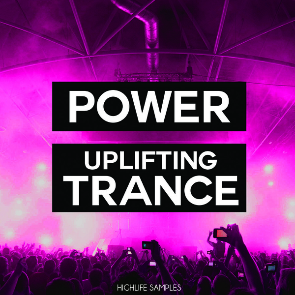 HighLife Samples Power Uplifting Trance