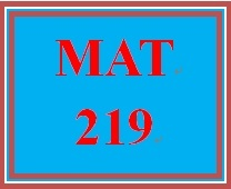 MAT 219 Week 6 participation Cost Benefit Examples