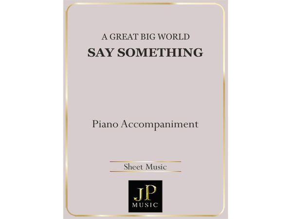 Say Something - Piano Accompaniment