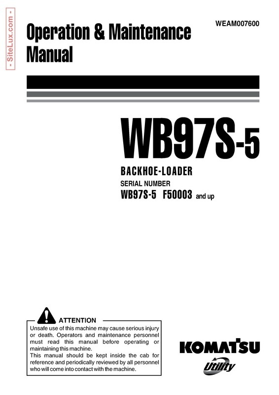 Komatsu WB97S-5 Backhoe Loader Operation & Maintenance Manual - WEAM007600