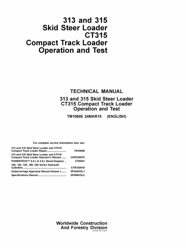 PDF JOHN DEERE 313 315 CT315 SKID STEER COMPACT TRACK OPERATION AND TEST SERVICE MANUAL TM10605