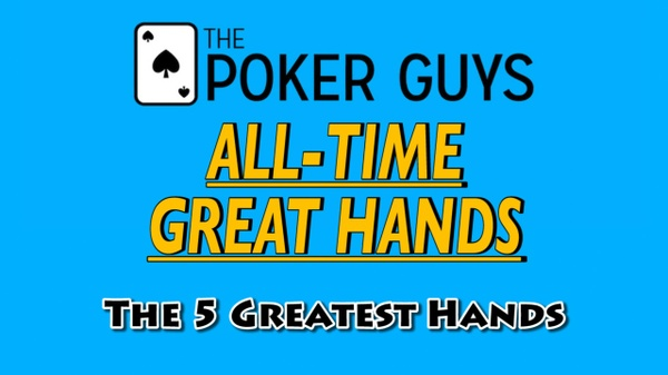 All Time Great Hands