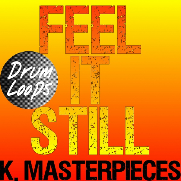 Feel It Still - Drum Loops - Inspired by Portugal. The Man