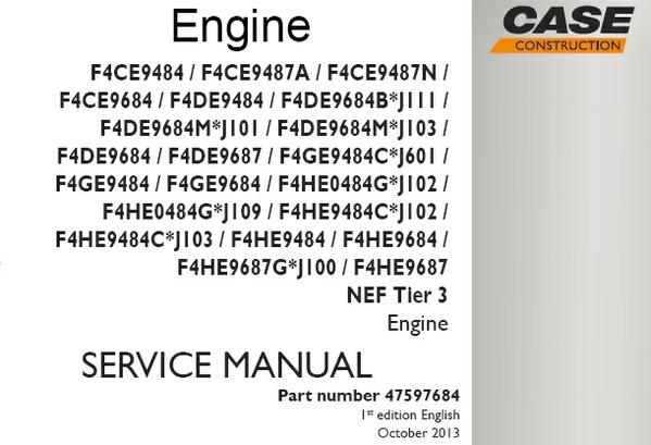 Case F4CE9484, F4DE9484, F4GE9484, F4HE9484 Tier 3 Engine Service Repair Workshop Manual
