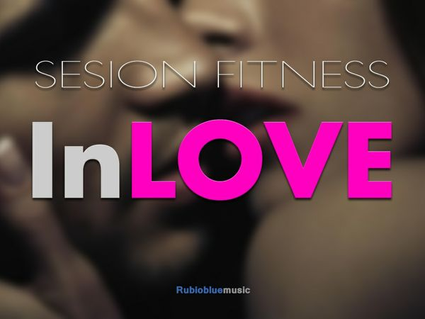 "Sesión Fitness ""InLOVE"""