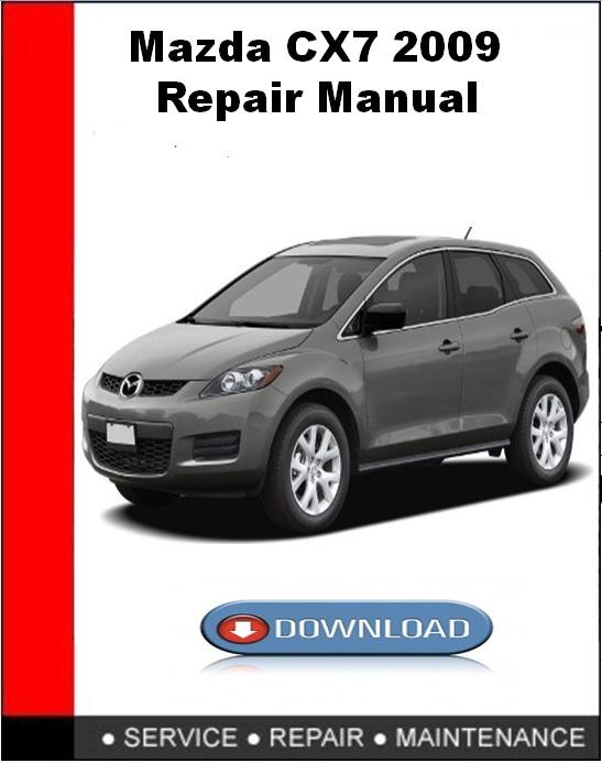 Mazda CX7 2009 Repair Manual