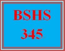 BSHS 345 Week 3 Reflective Paper