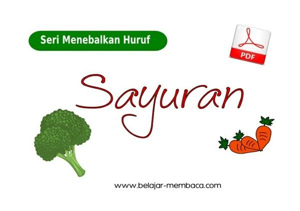 Menebalkan Huruf Seri Sayuran - Bahasa Indonesia