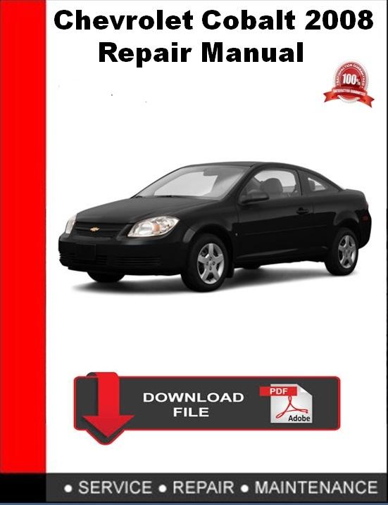Chevrolet Cobalt 2008 Repair Manual