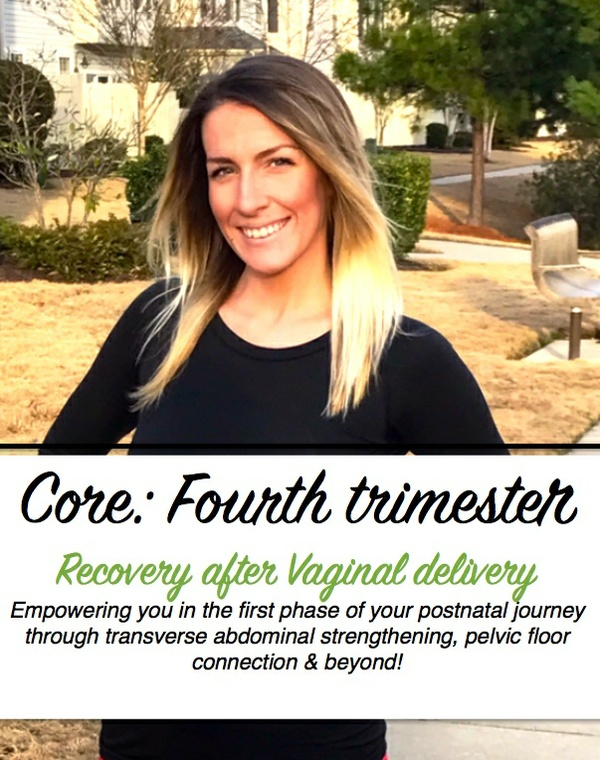 Core: Fourth trimester - vaginal delivery version