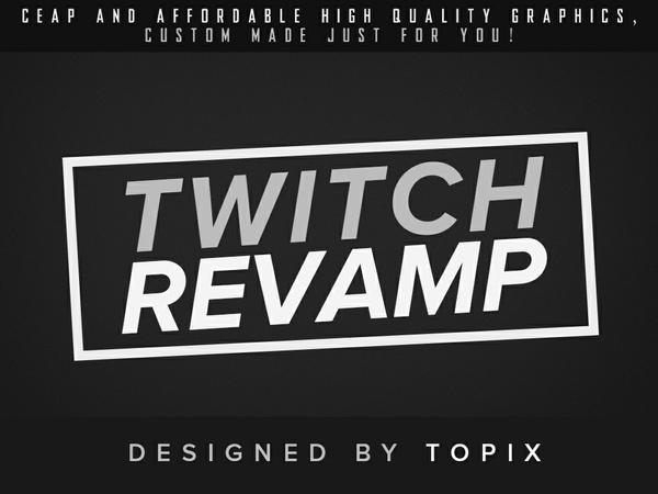 Twitch Revamp