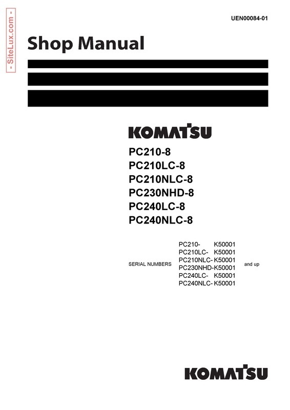 Komatsu PC210, 230NHD, 240-8 Hydraulic Excavator Shop Manual - UEN00084-01