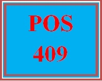 POS 409 Entire Course
