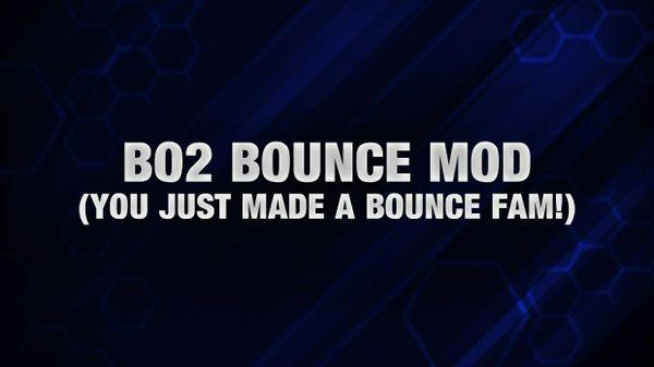 BO2 Bounce Mod W/ Floaters! (Patch)