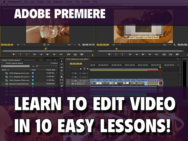 Learn to Edit Video w/ Adobe Premiere Pro in 10 Easy Lessons! [BETA]