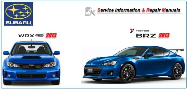 Subaru WRX STI & BRZ ZC6 2013 Repair Service Manuals