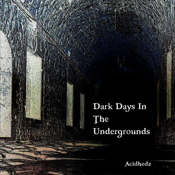 Dark Days In The Undergrounds - Dark EDM Album
