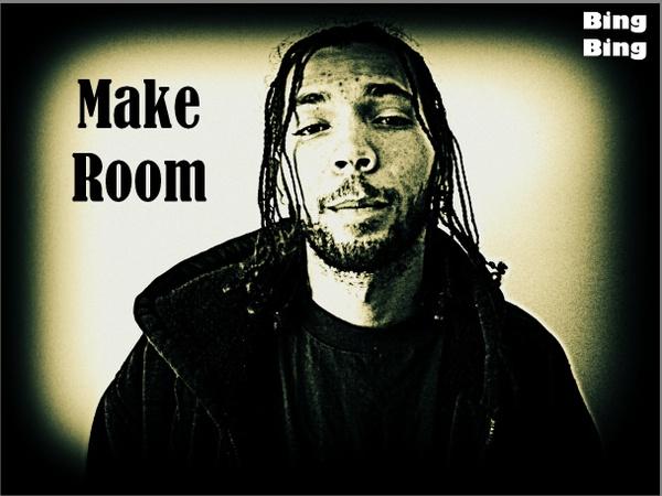 Make Room by Bing Bing (Beautiful Struggle)