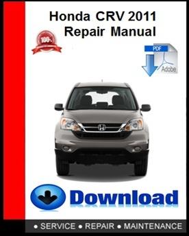 Honda CRV 2011 Repair Manual