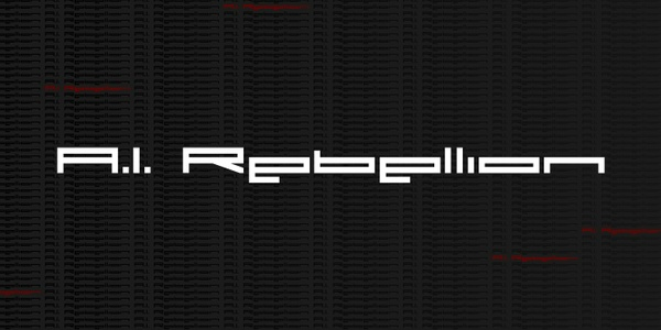 FONT - A.I. Rebellion