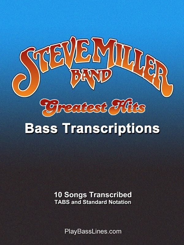 Steve Miller Band - Greatest Hits - Bass Transcriptions
