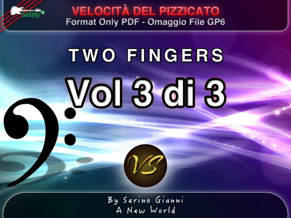 VOLUME 3 - SVILUPPO DELLA VELOCITÀ DEL PIZZICATO - PDF (GP6 IN OMAGGIO)