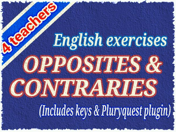 Opposites & contraries