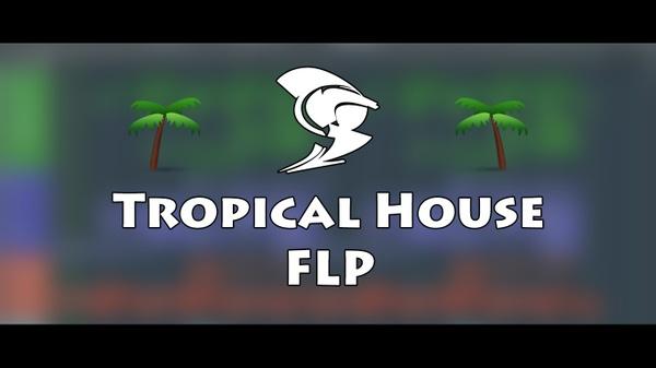 Tropical House FLP