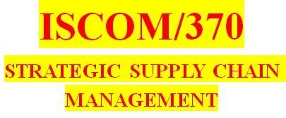ISCOM 370 Week 5 Supply Chain